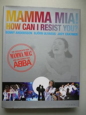 Abba Mamma Mia How can I Resist: Anderson:
