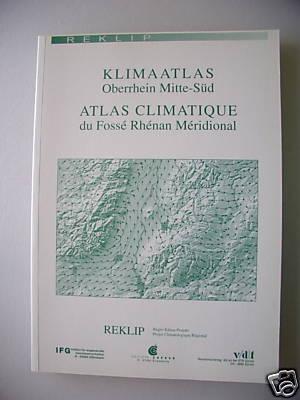 Klimaatlas Oberrhein Mitte-Süd Atlas Climatique 2 Teile