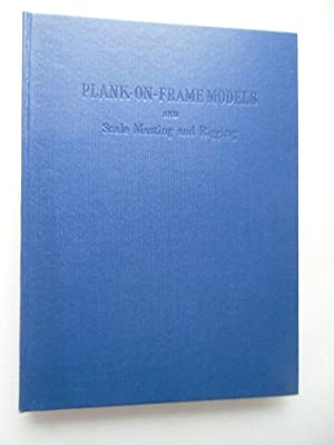 Plank-on-Frame Models and Scale Masting Rigging Vol.II 1971 Modellbau Schiffe