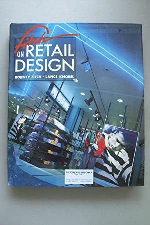Fitch on retail Design . Knobel 1990 Werbung Einzelhandel Reklame Schaufenster