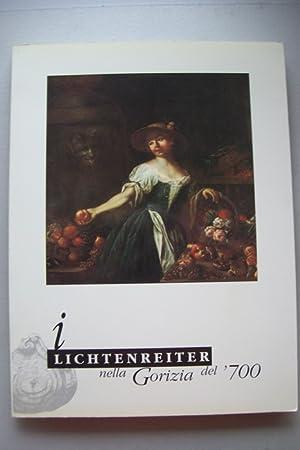 Lichtenreiter nella Gorizia del Settecento 1996 Kunst