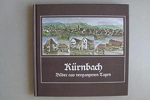 Kürnbach Bilder aus vergangenen Tagen 1985