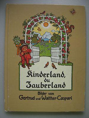 Kinderland, du Zauberland Schöne Kinderlieder 1985 Reprint