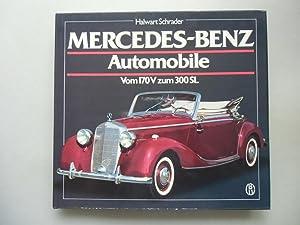 Mercedes-Benz Automobile Vom 170V zum 300 SL: Halwart Schrader: