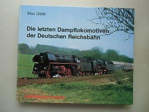 Die letzten Dampflokomotiven der Deutschen Reichsbahn 1975: Max Delie: