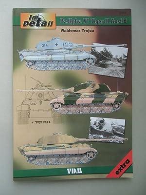 Im Detail Pz.Kpfw. VI Tiger II Ausf.B: Waldemar Trojca: