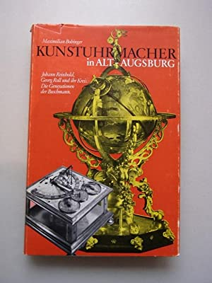 Kunstuhrmacher in Alt-Augsburg 1969 Augsburg Uhrmacher Uhren: Bobinger, Maximilian: