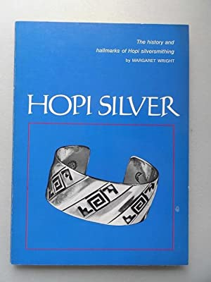 Hopi Silver The history and hallmarks of Hopi silversmithing (-- Silberschmuck