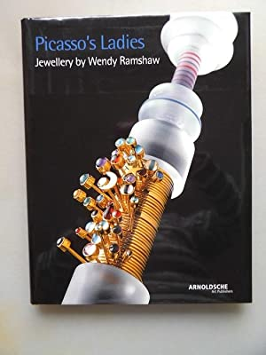 Picasso's ladies : jewellery by Wendy Ramshaw ; [Victoria and Albert Museum, London 8. September ...