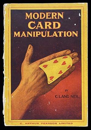 Modern Card Manipulation: C. Lang Neil