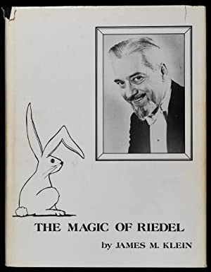 The Magic of Riedel: James M. Klein