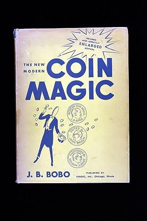 The New Modern Coin Magic: J. B. Bobo