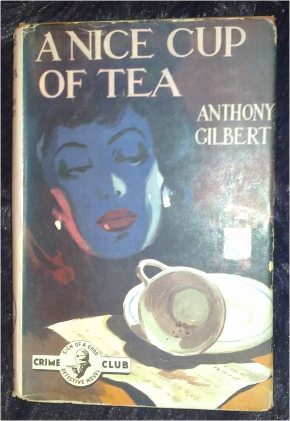 A Nice Cup of Tea Anthony Gilbert