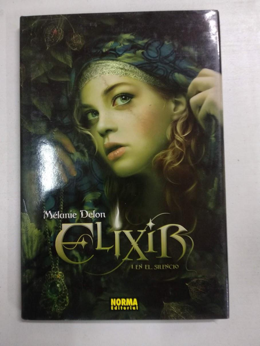 Elixir (Spanish Edition) - Delon, Melanie