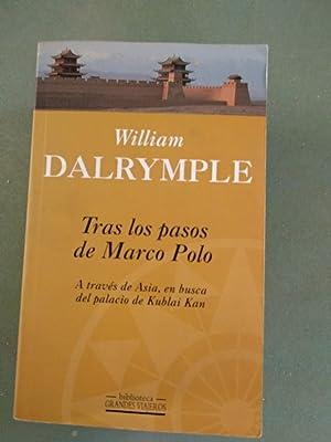 Tras Los Pasos de Marco Polo: Dalrymple, William