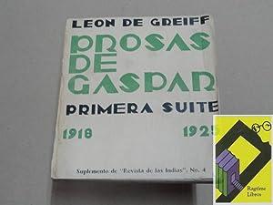 Prosas de Gaspar. Primera Suite (1918-1925.Bogotá): DE GREIFF, León
