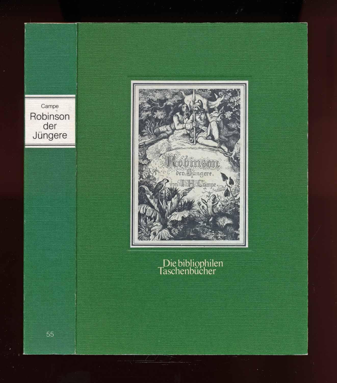 Robinson der Jüngere. Ein Lesebuch für Kinder.: Campe, Joachim Heinrich
