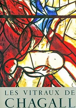 Les vitraux de Chagall 1957 - 1970.: CHAGALL, Marc