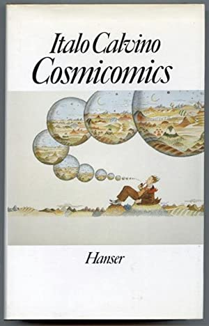 Cosmicomics. Dt. von Burkhart Kroeber.: CALVINO, Italo
