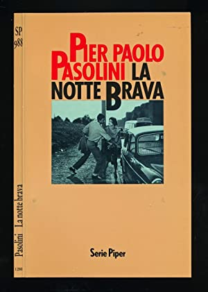 La Notte Brava. Drehbuch zu dem Film: PASOLINI, Pier Paolo