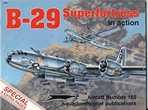 Aircraft in Action Nr. 165: B-29 Superfortress in Action.