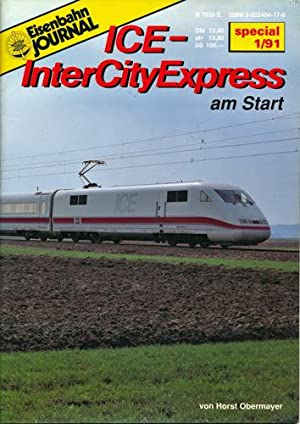 Eisenbahn Journal Special 1/1991: ICE - Inter City Express am Start.