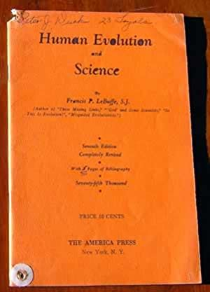 Human Evolution and Science: Francis P. LeBuffe,