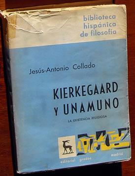 Kierkegaard Y Unamuno: Las Existencia Religiosa: Collado, Jesus-Antonio