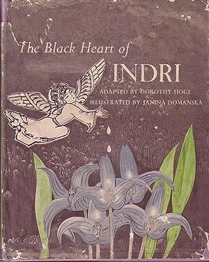 The Black Heart of Indri: Hoge, Dorothy (adapter), (Janina Domanska, illus.)