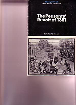 The Peasants' Revolt of 1381 (History in Depth): Dobson, R.B. (ed.)