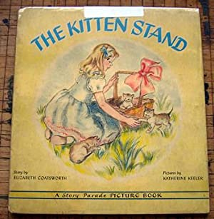 The Kitten Stand: Coatsworth, Elizabeth (Katherine Keeley, Ilus.)