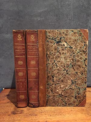 An Introduction to the Knowledge of Rare and Valuable Editions of the Greek and Latin Classics: ...