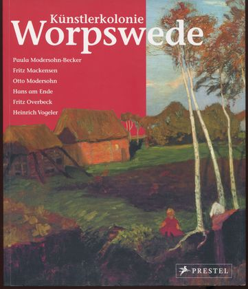 Künstlerkolonie Worpswede.: Berchtig, Frauke: