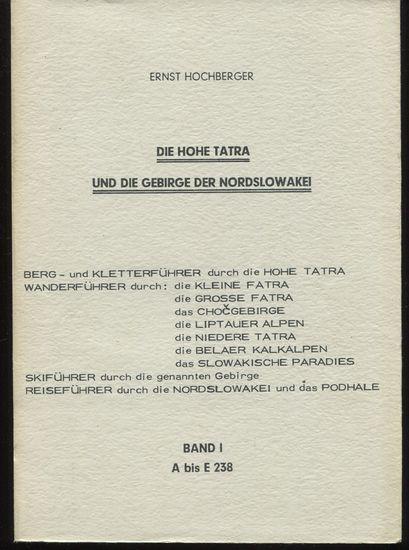 Die Hohe Tatra und die Gebirge der: Hochberger, Ernst: