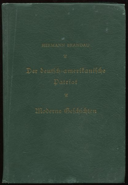 Der Deutsch Amerikanische Patriot Sammlung