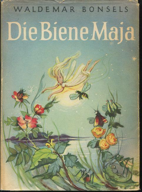 Die Biene Maja und ihre Abenteuer.: Bonsels, Waldemar und