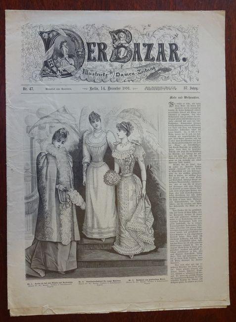 Der Bazar. Illustrirte Damen-Zeitung. Nr. 47 -: Bazar: