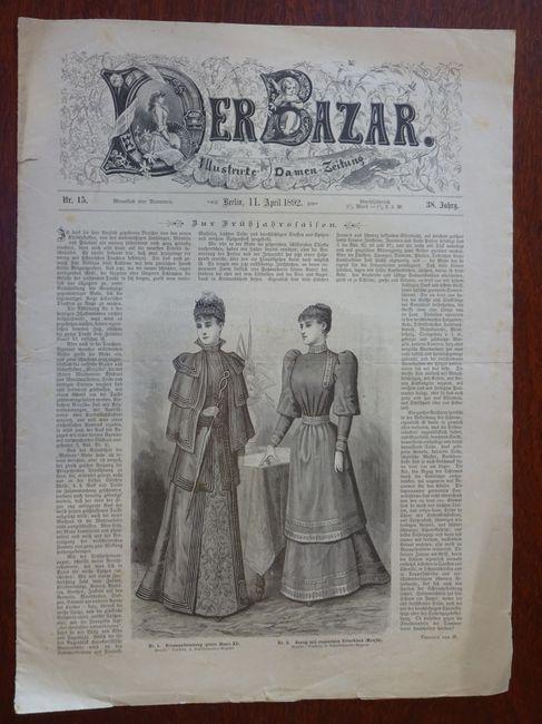 Der Bazar. Illustrirte Damen-Zeitung. Nr. 15 -: Bazar: