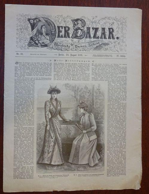 Der Bazar. Illustrirte Damen-Zeitung. Nr. 31 -: Bazar: