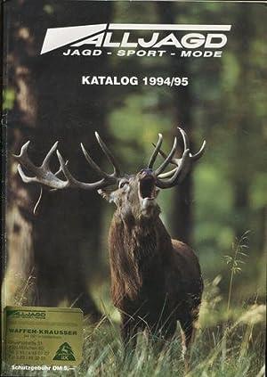 Alljagd Katalog 1994/95. Jagd - Sport -