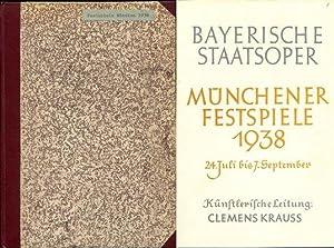 Bayerische Staatsoper. Münchener Festspiele 1938. 24. Juli bis 7. September 1938.: Rettich, ...