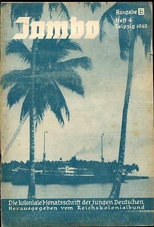 Jambo - Die koloniale Monatsschrift der jungen: Jambo: