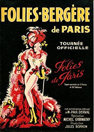 Folies de Paris. La Tournee Officielle des: Folies-Bergere de Paris: