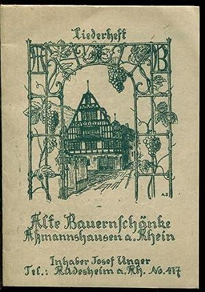 Liederheft. Alte Bauernschänke, Aßmannshausen am Rhein. Inhaber: Aßmannshausen:
