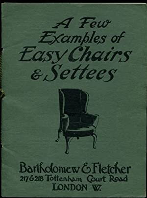 Bartholomew & Fletcher - A few examples of Easy Chairs & Settees
