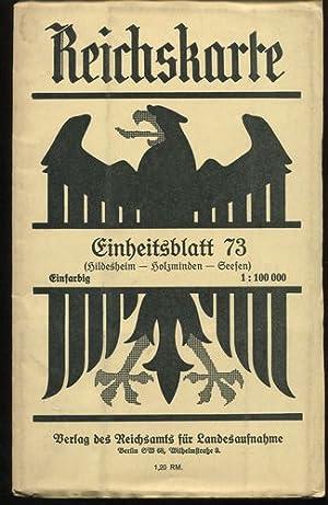 Reichskarte. Einheitsblatt 73: Hildesheim - Holzminden -: Reichsamt für Landesaufnahme