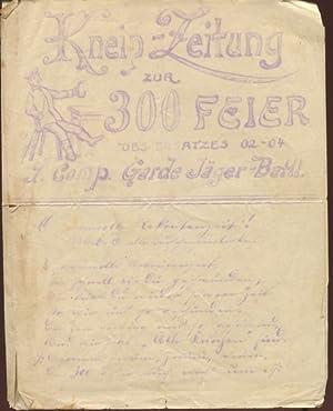 Kneip-Zeitung zur 300 Feier des Ersatzes 1902: 1. Comp. Garde