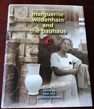 Marguerite Wildenhain and the Bauhaus. An Eyewitness: Schwarz, Dean (Editor)