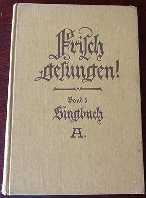 Frisch gesungen ! Singbuch A. für die: Heinrichs Pfusch Martens