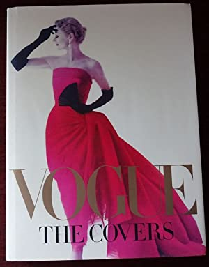 Vogue - The Covers. Foreword by Hamish Bowles.